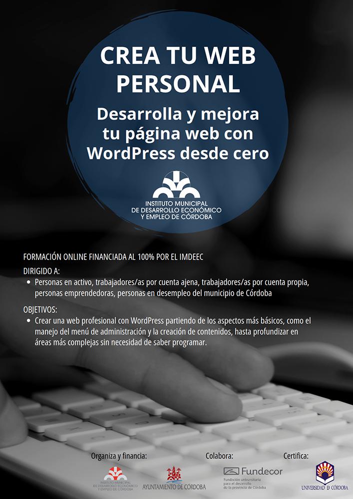 Crea tu Web profesional. Desarrolla y mejora tu página web con WordPress desde cero