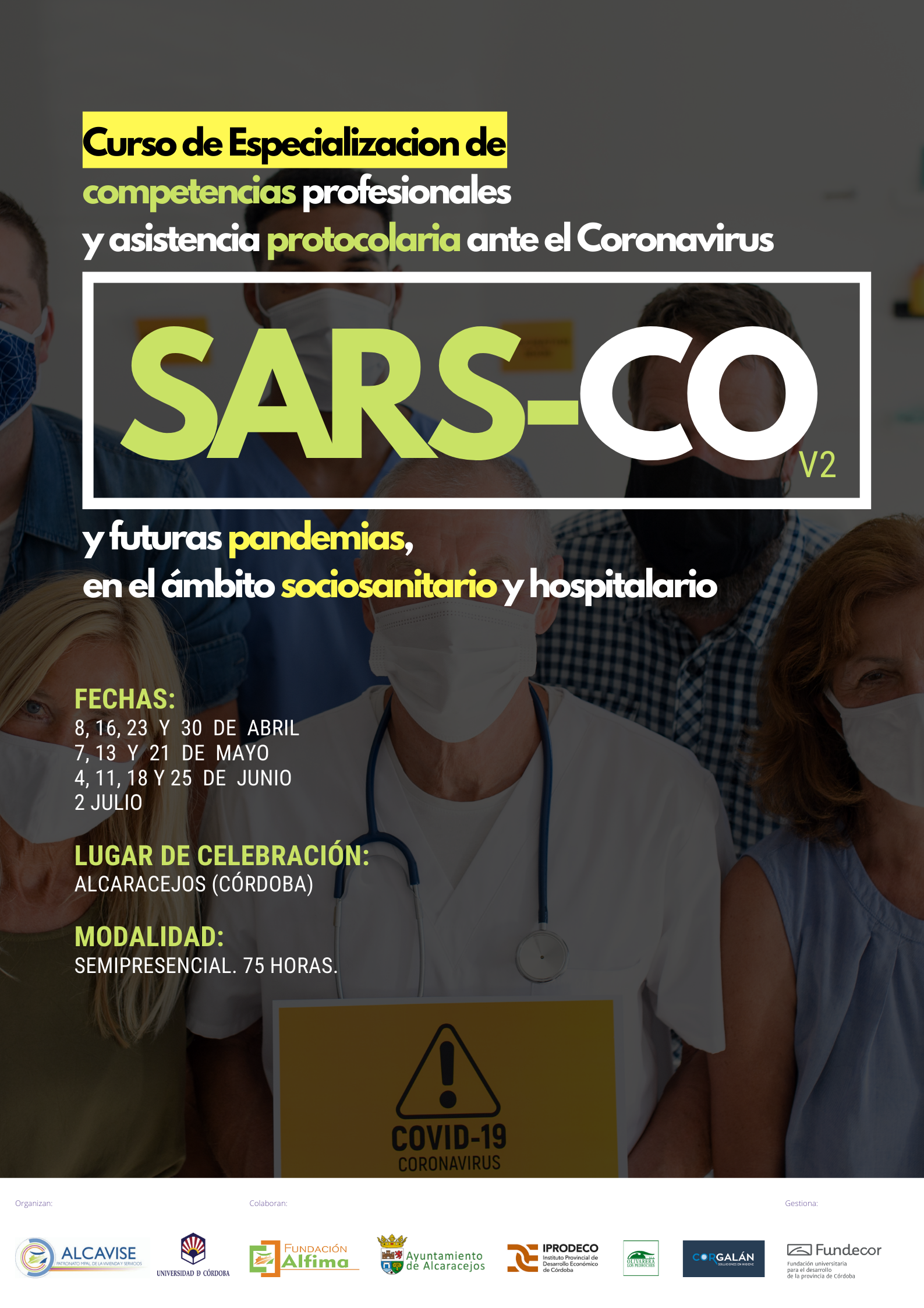 Especialización de competencias profesionales y asistencia protocolaria ante el coronavirus SARS-Co V-2 y futuras pandemias, en el ámbito sociosanitario y hospitalario